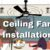 Ceiling Fan Installation And Why They Are Effective For Cooling
